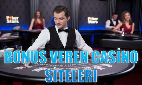 bonus veren casino siteleri, bonus veren güvenilir casino siteleri, Bonus veren yabancı casino siteleri