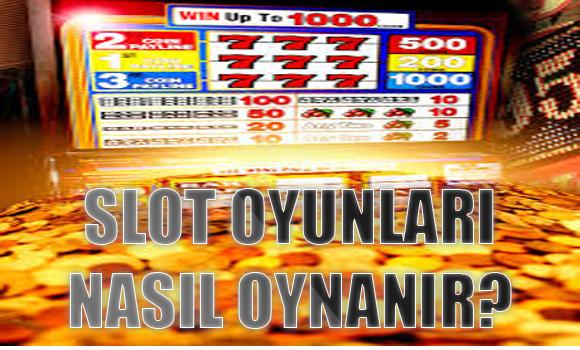 slot oyunları nasıl oynanır, Yabancı sitelerde slot oyunları nasıl oynanır, Güvenilir slot sitelerinde slot oyunlarını oynama