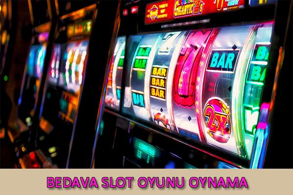 ücretsiz slot oyunu, slot oynama, bedava slot oyunları